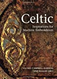 img - for Celtic Inspirations for Machine Embroiderers book / textbook / text book