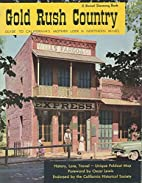 Gold Rush Country, Guide to California's…