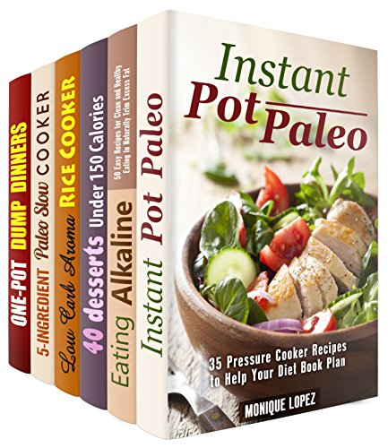 Eating Clean Box Set (6 in 1): Over 200 Instant Pot, Aroma Rice, Slow Cooker and Dutch Oven Recipes Made Low Carb and Paleo Friendly (Instant Pot Cooking) by Monique Lopez, Sophie Barnes, Melissa Hendricks, Emma Melton, Paula Hess
