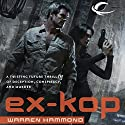 Ex-KOP Audiobook by Warren Hammond Narrated by Marc Vietor