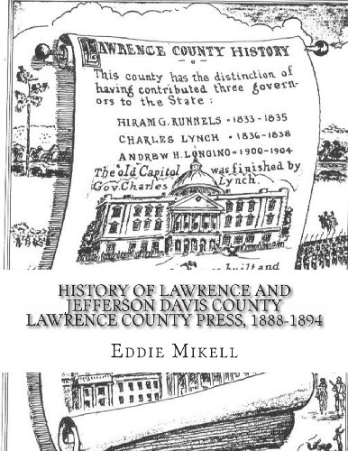 History Of Lawrence And Jefferson Davis County Lawrence County Press, 1888-1894