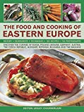 Lesley Chamberlain The Food and Cooking of Eastern Europe