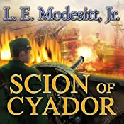 Scion of Cyador: The Saga of Recluce, Book 11 | L. E. Modesitt Jr.