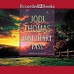Lone Heart Pass | Jodi Thomas