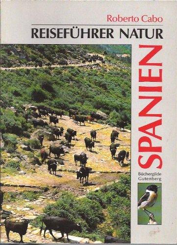 Spanien. Reiseführer Natur.