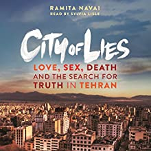 City of Lies (       UNABRIDGED) by Ramita Navai Narrated by Sylvia Lisle
