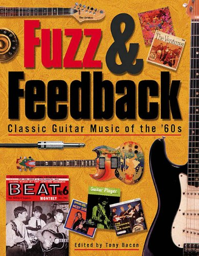 Fuzz & Feedback : Classic Guitar Music of the 60's