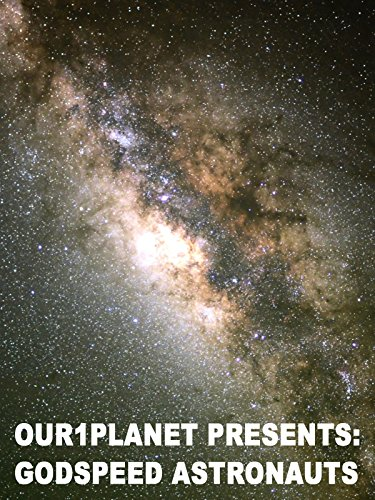Our1Planet Presents: Godspeed Astronauts