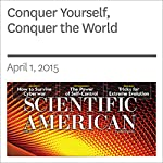 Conquer Yourself, Conquer the World | Roy F. Baumeister