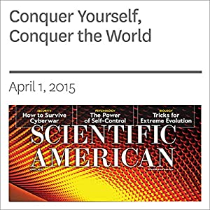 Conquer Yourself, Conquer the World