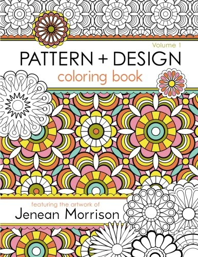 Pdf Pattern and Design Coloring Book (Volume 1) by CreateSpace Independent Publishing Platform