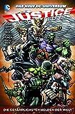 Justice League: Bd. 4: Die gefährlichsten Helden der Welt