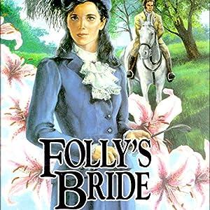 Folly's Bride Audiobook