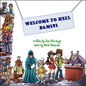 Welcome to Hell Damini Hörbuch