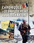 Chroniques du D�barquement et de la L...