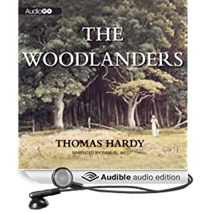 The Woodlanders (Unabridged)