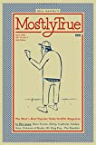 Mostly True: The West's Most Popular Hobo Graffiti Magazine (Real World)