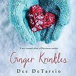 Ginger Krinkles | Dee DeTarsio