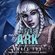 The First Ark: Deathless Prequel | Chris Fox