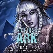 The First Ark: Deathless Prequel | Chris Fox