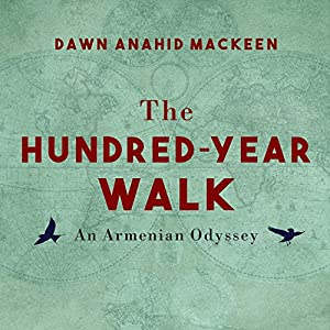 The Hundred-Year Walk Audiobook