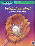 Beisbol En Abril y Otras Historias