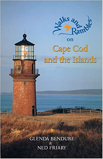 Walks and Rambles on Cape Cod and the Islands: A Nature Lover's Guide to 35 Trails (Second Edition)  (Walks & Rambles)