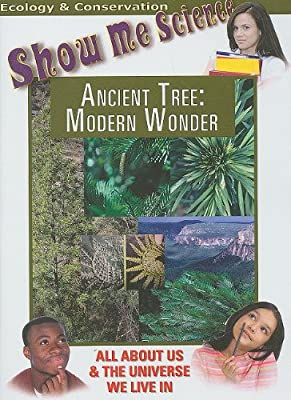 Show Me Science: Ancient Tree - Modern Wonder