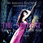 The Serpent: Taken by the Lion God, Part 2 | Ellie Saxx