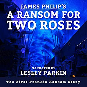 A Ransom for Two Roses Audiobook