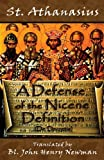A Defense of the Nicene Definition: (De Decretis)