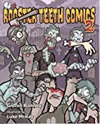 Rooster Teeth Comics 2 (Volume 2) by Griffon…