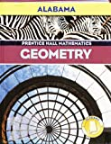 Prentice Hall Geometry, Alabama Edition (0131250825) by Laurie E. Bass