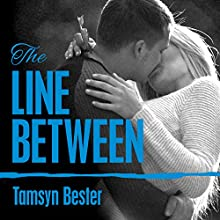The Line Between: Line Between, Book 1 (       UNABRIDGED) by Tamsyn Bester Narrated by Charles Constant, Jillian Macie