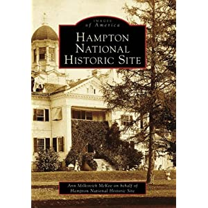 Hampton National Historic Site (Images of America)