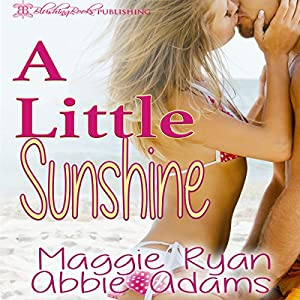 A Little Sunshine Audiobook