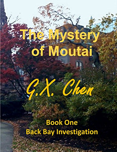 the-mystery-of-moutai-back-bay-investigation-book-1