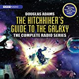 The Hitchhikers Guide to the Galaxy: The Complete Radio Series (BBC Radio Full-Cast Audio Theater Productions) (Hitchhiker S Guide to the Galaxy BBC Radio)