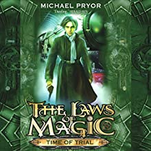 Time of Trial (       UNABRIDGED) by Michael Pryor Narrated by Rupert Degas