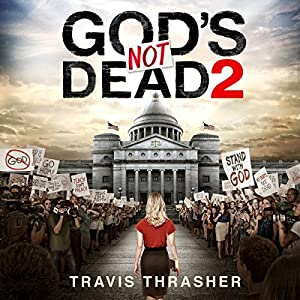 God's Not Dead 2 Audiobook