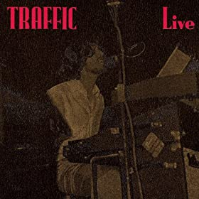 Traffic Live At the Hammersmith Odean 1970