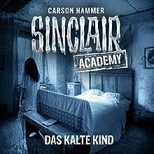 Das kalte Kind (Sinclair Academy 10) Hörbuch von Carson Hammer Gesprochen von: Thomas Balou Martin