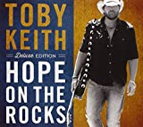 Hope on the Rocks Toby Keith