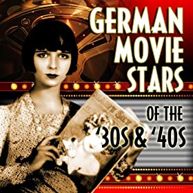 german movie stars of the 39 30s 39 40s various artists