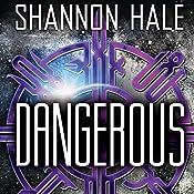 Dangerous | Shannon Hale