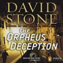 The Orpheus Deception (       UNABRIDGED) by David Stone Narrated by Erik Davies