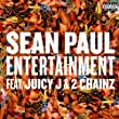 Entertainment (feat. Juicy J and 2 Chainz)