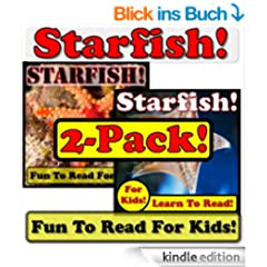 Starfish! 2-Pack of Starfish eBooks - Starfish Photos And Facts Make It Fun! (Over 95+ Pictures of Different Starfish) (English Edition)