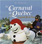 Carnaval (Le) de Qu�bec