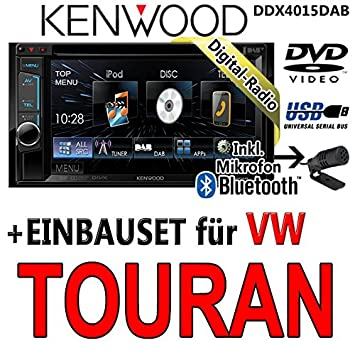 VOLKSWAGEN touran kenwood dDX4015DAB 2DIN multimédia cD/uSB avec kit de montage